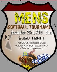 Nov 23rd Softball Tournament Men's 10v10
